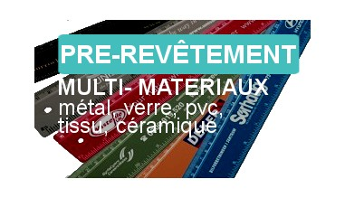 pre-revêtement métal, verre, céramique pour peinture imprimante UV